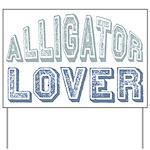 Alligator Lover Florida Fan Yard Sign