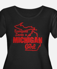 Everyone Loves a Michigan Girl Plus Size T-Shirt