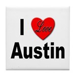I Love Austin Tile Coaster
