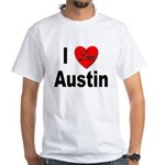 I Love Austin (Front) White T-Shirt