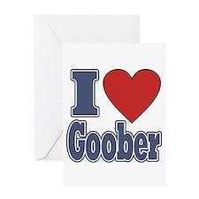 I Love Goober Greeting Card