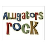 Alligators Rock Gator Reptile Small Poster