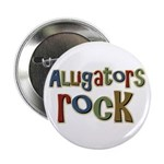 "Alligators Rock Gator Reptile 2.25"" Button"