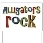 Alligators Rock Gator Reptile Yard Sign