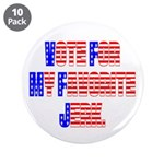 "Vote for my favorite jerk 3.5"" Button (10 pack)"