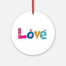 Cute Colorful Love Round Ornament