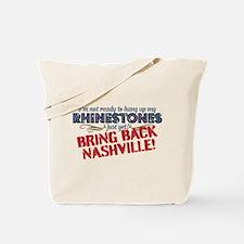 Not Ready Bring Back Nashville Tote Bag