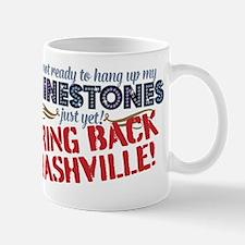 Not Ready Bring Back Nashville Mugs