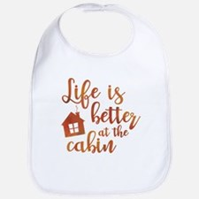 Life's Better Cabin Bib