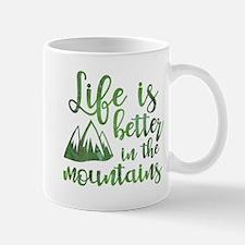 Life's Better Mountains Mug