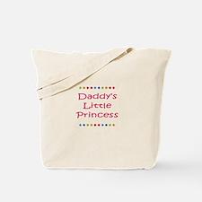 Daddys Little Princess Tote Bag
