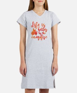 Life's Better Campfire Women's Nightshirt