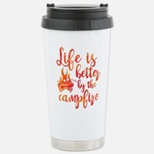 Life's Better Campfire Stainless Steel Travel Mug
