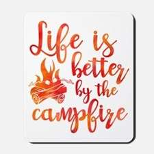 Life's Better Campfire Mousepad