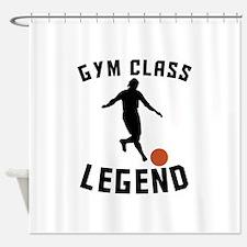 Gym Class Legend Shower Curtain