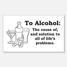 To Alcohol Rectangle Decal