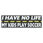 My Kids Play Soccer Bumper Sticker