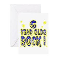 6 Year Olds Rock ! Greeting Card