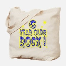6 Year Olds Rock ! Tote Bag