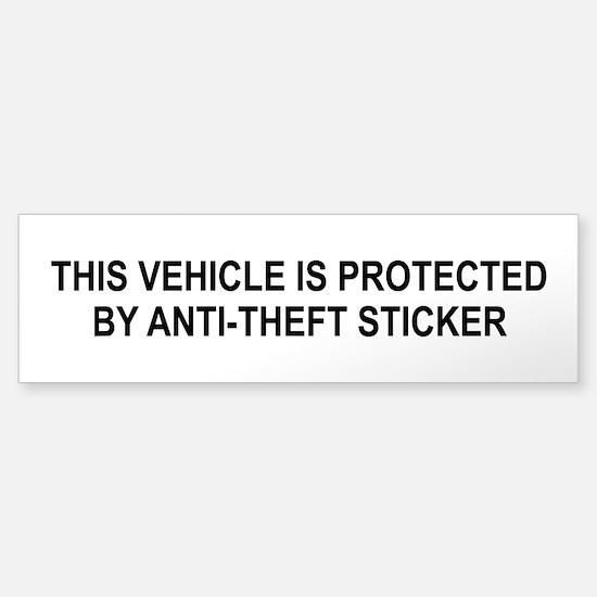 Anti-Theft Bumper Bumper Sticker Bumper Bumper Bumper Sticker