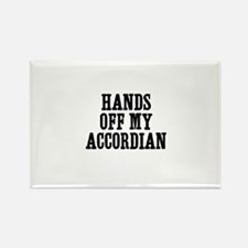 hands off my accordian Rectangle Magnet