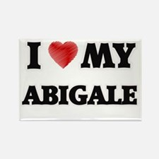 I love my Abigale Magnets