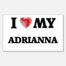 I love my Adrianna Decal