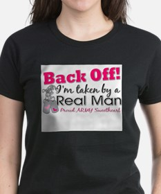 I'm taken by a Real Man! T-Shirt