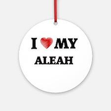 I love my Aleah Round Ornament