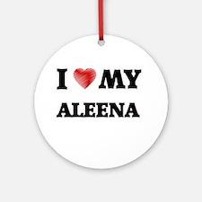 I love my Aleena Round Ornament
