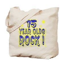 15 Year Olds Rock ! Tote Bag