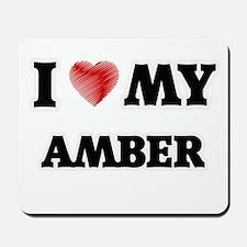 I love my Amber Mousepad