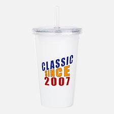 Classic Since 2007 Acrylic Double-wall Tumbler