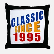 Classic Since 1995 Throw Pillow
