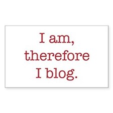 I am, therefore I blog Rectangle Decal