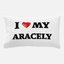 I love my Aracely Pillow Case