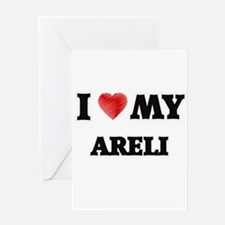 I love my Areli Greeting Cards