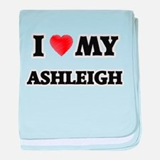 I love my Ashleigh baby blanket