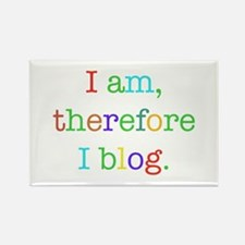 I am, therefore I blog Rectangle Magnet