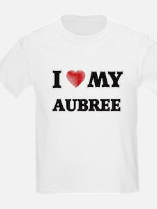 I love my Aubree T-Shirt