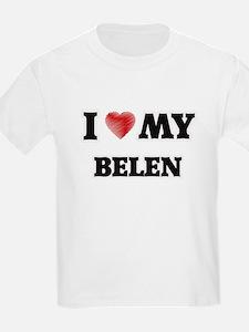 I love my Belen T-Shirt