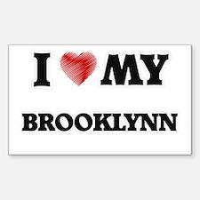 I love my Brooklynn Decal