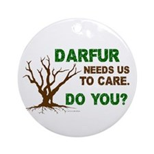 Darfur Needs Us To Care Ornament (Round)