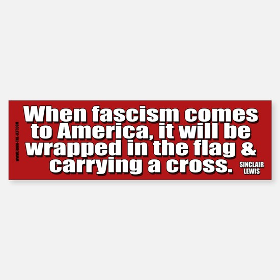 Sinclair Lewis on Fascism Bumper Car Car Sticker