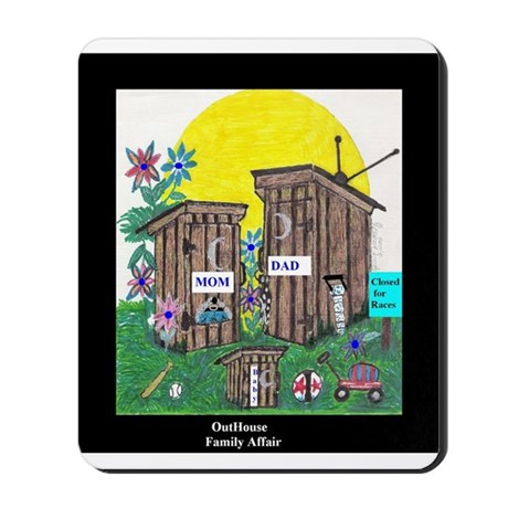Outhouse Series/Family Affair Mousepad