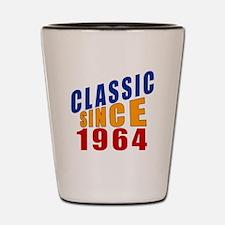 Classic Since 1964 Shot Glass
