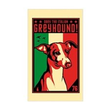Obey the Italian Greyhound! Rectangle Decal