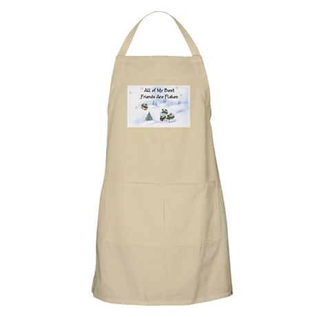 All of My Best Friends Are Flakes BBQ Apron
