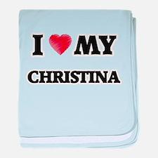 I love my Christina baby blanket