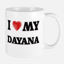 I love my Dayana Mugs